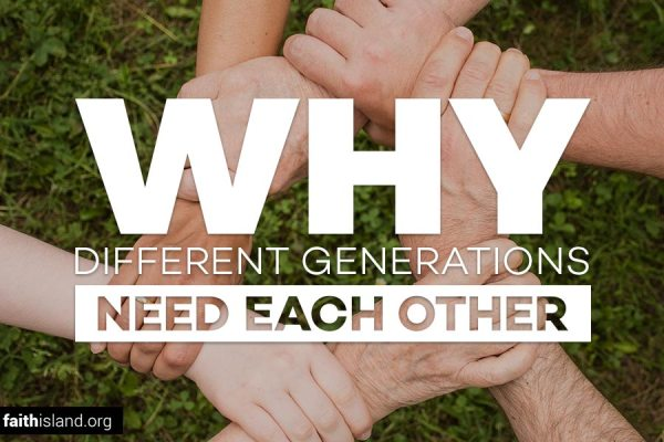 Why Different Generations Need Each Other