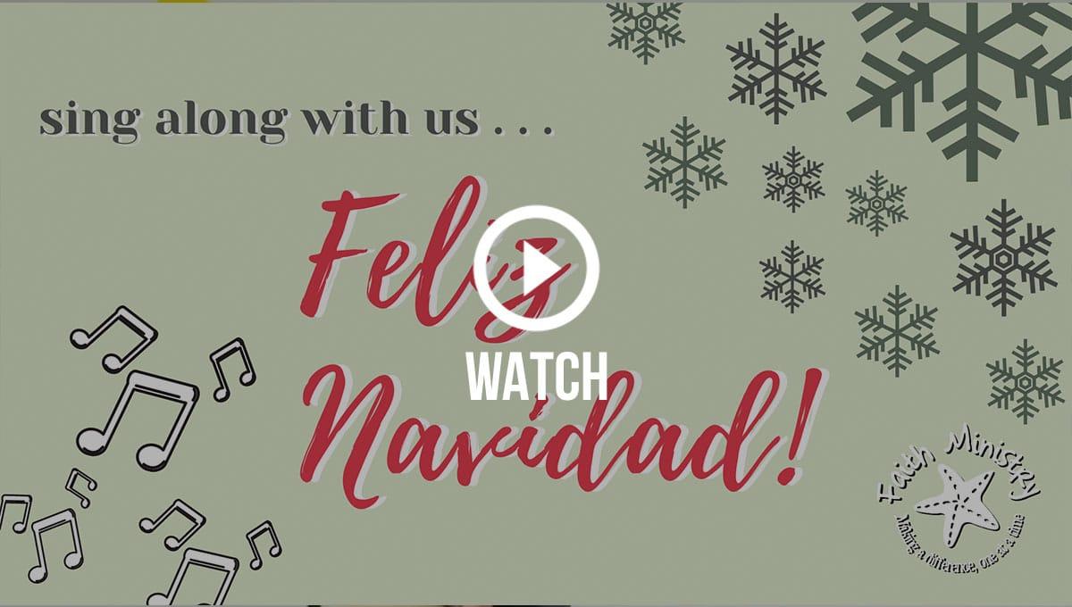 Click to watch our Feliz Navidad singalong