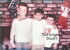 My hubby on the left, a friend in the center, and the original Stuart on the right!