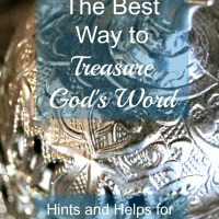 The Best Way to Treasure God's Word
