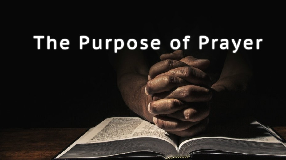 Image result for the purpose of prayer