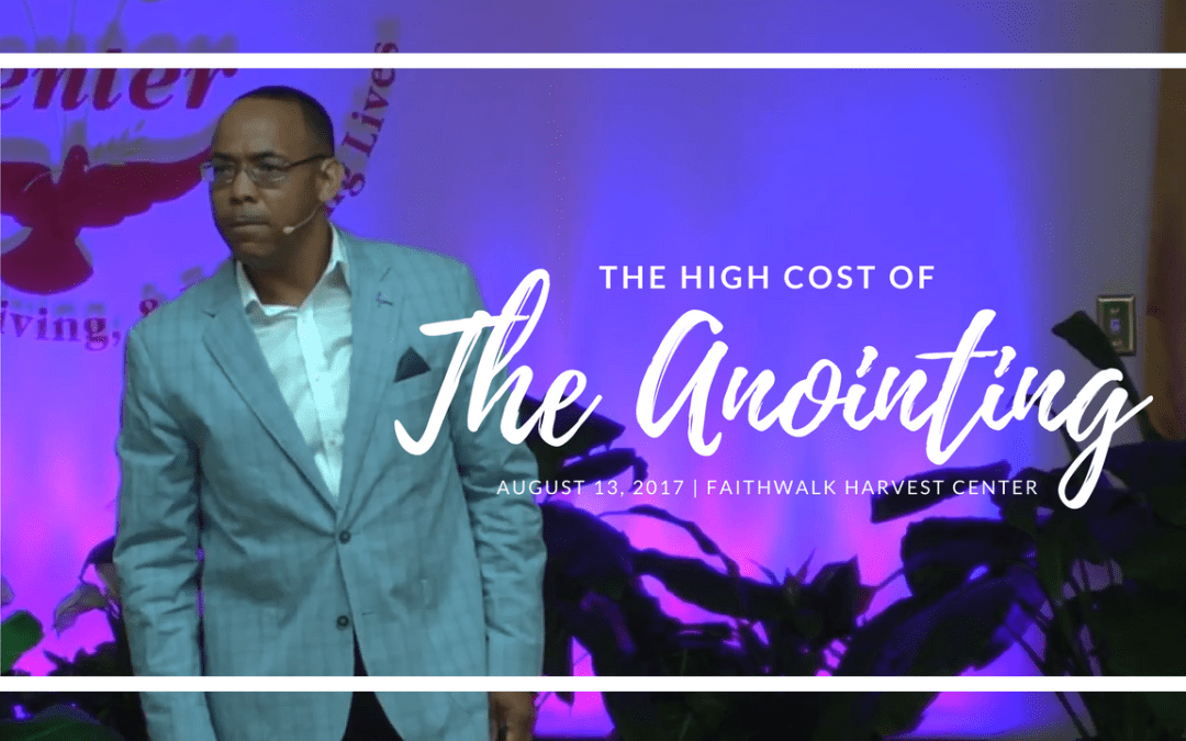 The High Cost of The Anointing