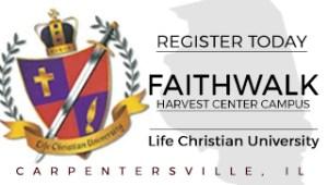 Life Christian University - Faithwalk Harvest Center Campus