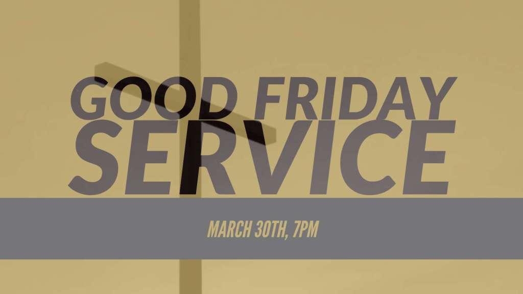 Faithwalk Harvest Center - Good Friday Service