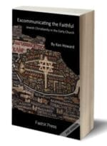 Excommunicating the Faithful: Jewish Christianity in the Early Church