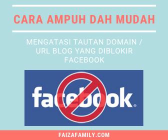 Cara Mengatasi Tautan Domain / Url Blog yang diblokir Facebook