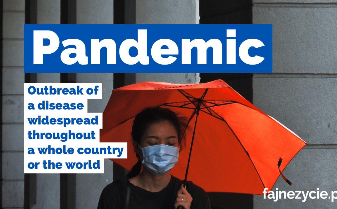Słowo dnia: pandemic