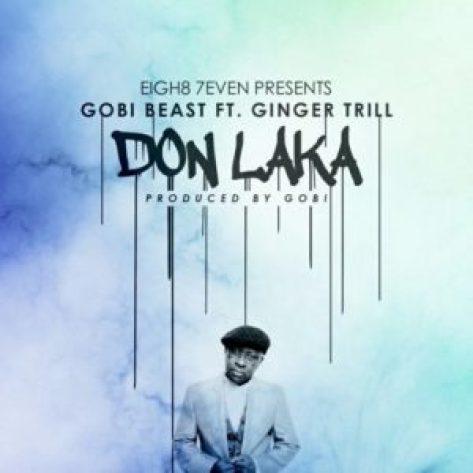 gobi-beats-don-laka-ft-ginger-trill