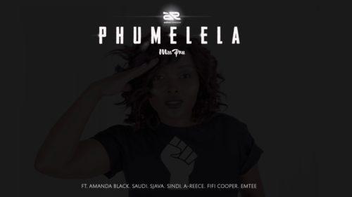 Miss Pru - Phumelela ft. Emtee, A-Reece, Fifi Cooper, Amanda Black, Saudi, Sjava & Sindi