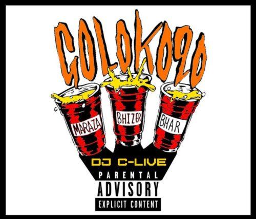 DJ C-Live - Golokoqo ft. Bhizer, MarazA, Bhar