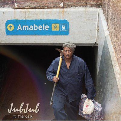 Jub Jub – Amabele ft. Thanda K