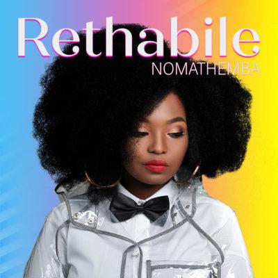 Rethabile – Nomathemba