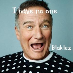 "Blaklez – ""I Have No One"""
