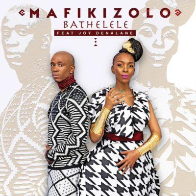 Mafikizolo – Bathelele ft  Joy Denalane Download Fast Download
