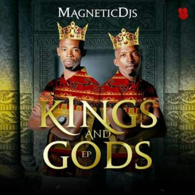 DOWNLOAD: Magnetic DJs – Kings and Gods – EP