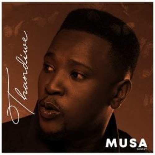 Musa – Thandiwe