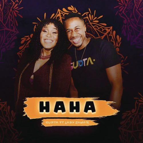 DJ Supta - HaHa ft. Lady Zamar