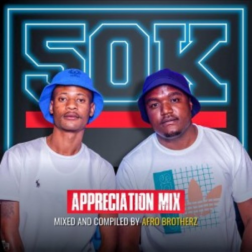 Afro Brotherz – 50K Appreciation Mix