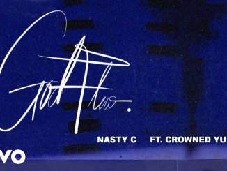 Nasty C ft CrownedYung
