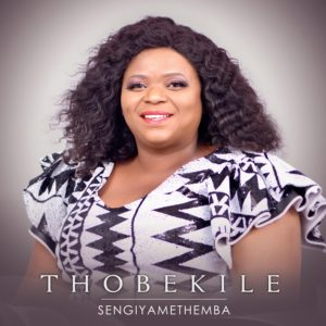 Thobekile – Sengiyamethemba
