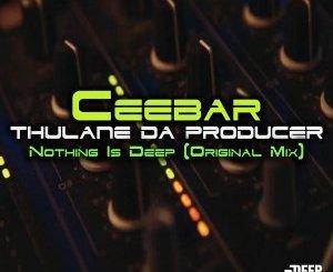 Ceebar & Thulane Da Producer –