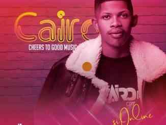 Cairo CPT – Cheers To Good Music album