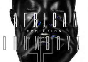 DOWNLOAD Album: African Drumboyz Evolution Soul EP Zip Download