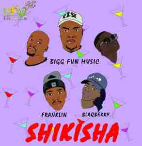 DOWNLOAD MP3: Bigg Fun Music Shikisha Ft. Franklin & Blaqberry Mp3 Download