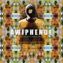 DOWNLOAD MP3: Leon Lee Awiphende Mp3 Download