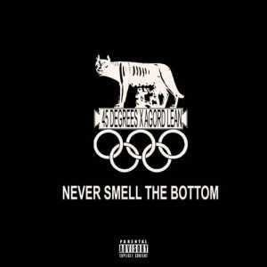 DOWNLOAD MP3: 45 Degrees Never Smell The Bottom ft. Agord LeanMp3 Download