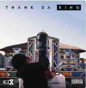 DOWNLOAD MP3: Kid X Official MP3 DOWNLOAD