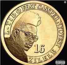 DOWNLOAD mp3: L-Tido Zilele Ft Cassper Nyovest Mp3 Download