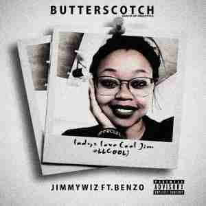 DOWNLOAD mp3: Jimmy Wiz Butterscotch (Boo'd Up Freestyle) Ft. Benzo Mp3 Download
