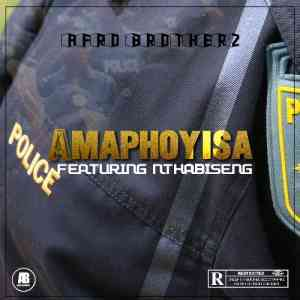 DOWNLOAD mp3: Afro Brotherz Amaphoyisa feat. Nthabiseng mp3 download