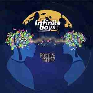 DOWNLOAD mp3:Infinite Boys Positive Energy mp3 download