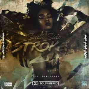DOWNLOAD mp3: Imp Tha Don South Side Stroke feat. Wordz & Ghoust mp3 download