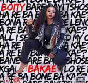 DOWNLOAD mp3: Boity Bakae mp3 download