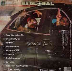 DOWNLOAD mp3 Album: Ex Global I Get Better With Time EP Zip & mp3 free download