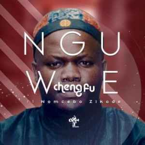 Download mp3: Master ChengFu Nguwe feat. Nomcebo mp3 free download