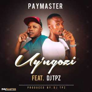 Download mp3: Paymaster Uy'ngozi Feat. DJ Tpz mp3 free download