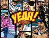 DOWNLOAD mp3: DJ D Double D Yeah Remix ft. AKA, Da L.E.S & YoungstaCPT  fakaza 2018 2019 gqom amapiano afrohouse music mp3 download