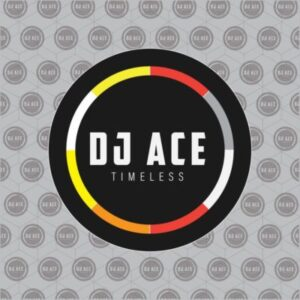 DOWNLOAD mp3 Album: DJ Ace Timeless EP zip fakaza 2018 2019 gqom amapiano afrohouse music download