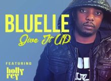 Download mp3: Bluelle ft Holly Rey Give It Up fakaza 2019 2020 com music gqom amapiano afrohouse mp3 download