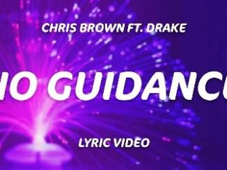 Chris Brown – No Guidance Lyrics Fakaza Download