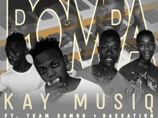 Kay MusiQ Ft. Team Combo & BaeCation – POMPA Fakaza Dwonload Music 2019