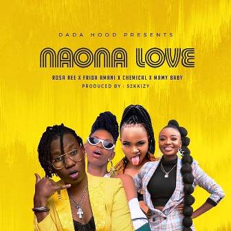 VIDEO: Dada Hood – Naona Love Fakaza Download