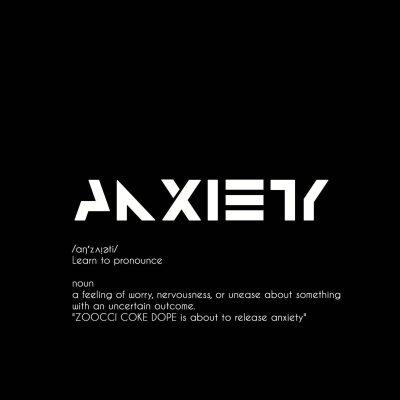 ALBUM: Zoocci Coke Dope – Anxiety Mp3 Download