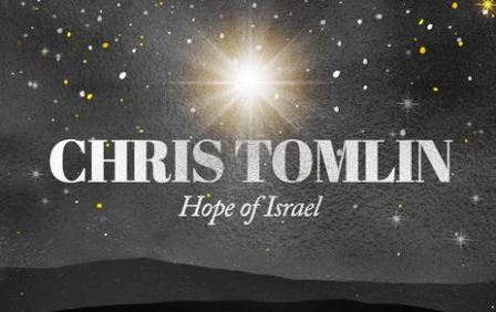 DOWNLOAD MP3 Chris Tomlin - Hope Of Israel
