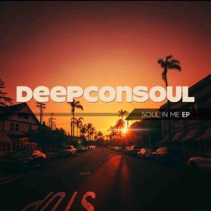 Album: Deepconsoul – Soul In Me Mp3 Download