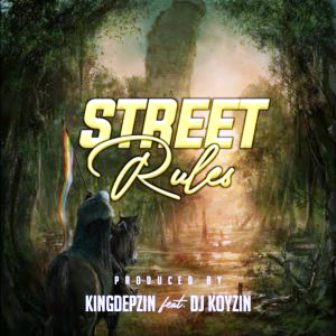 KingDepzin Ft. DJ Koyzin – Street Rules Fakaza Download